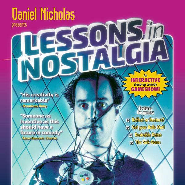Daniel Nicholas: Lessons in Nostalgia
